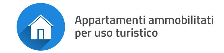 Appartamenti ammobiliati per uso turistico
